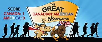 The Great Canadian-American 5K Challenge